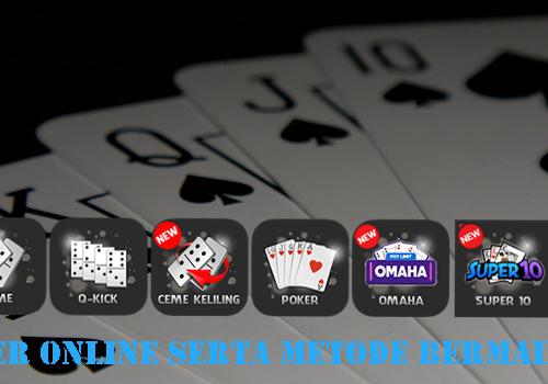 Dunia Poker Online Serta Metode Bermain
